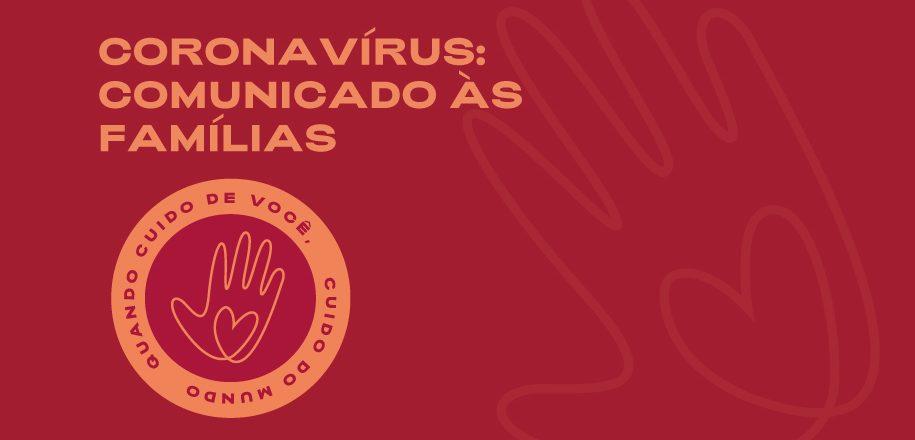 CORONAVÍRUS – COMUNICADO DA DIREÇÃO
